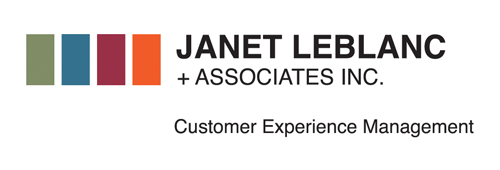 Janet LeBlanc and Associates Inc. Customer Experience Management.